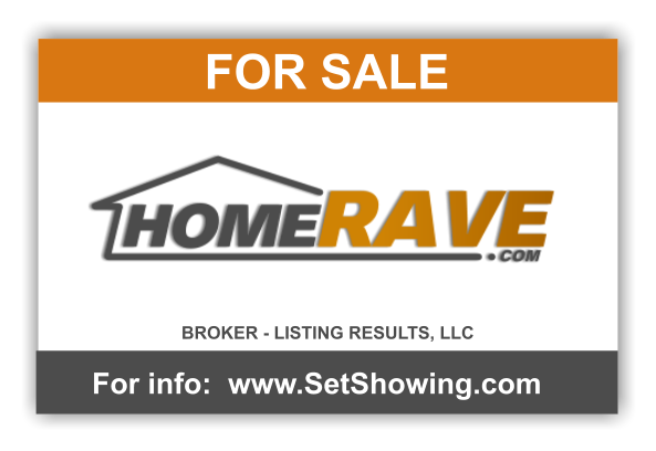 Home Rave Sign